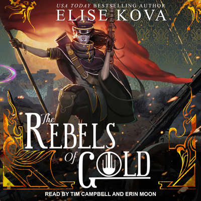 The Rebels of Gold  Audiobook, by Elise Kova