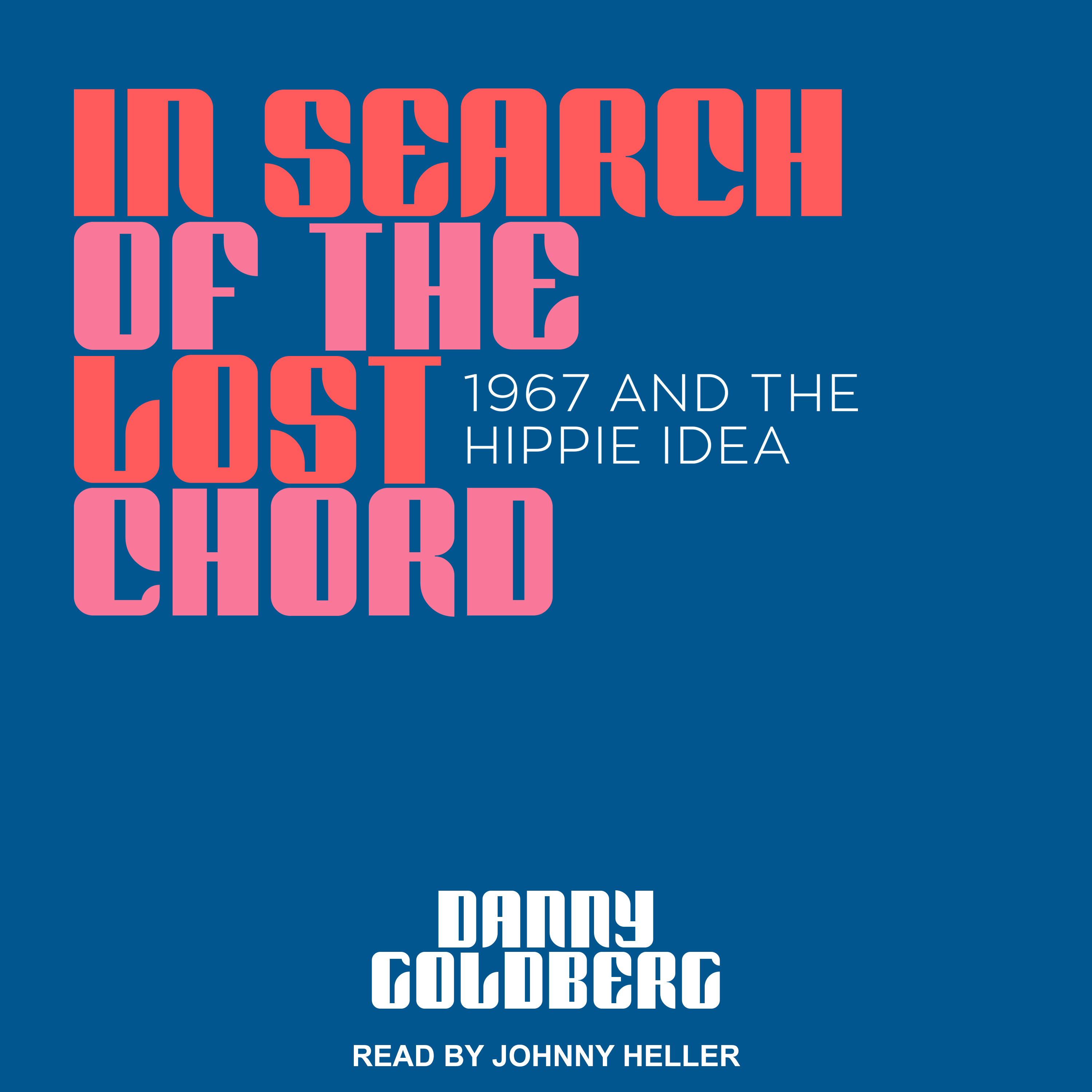 Printable In Search of the Lost Chord: 1967 and the Hippie Idea Audiobook Cover Art