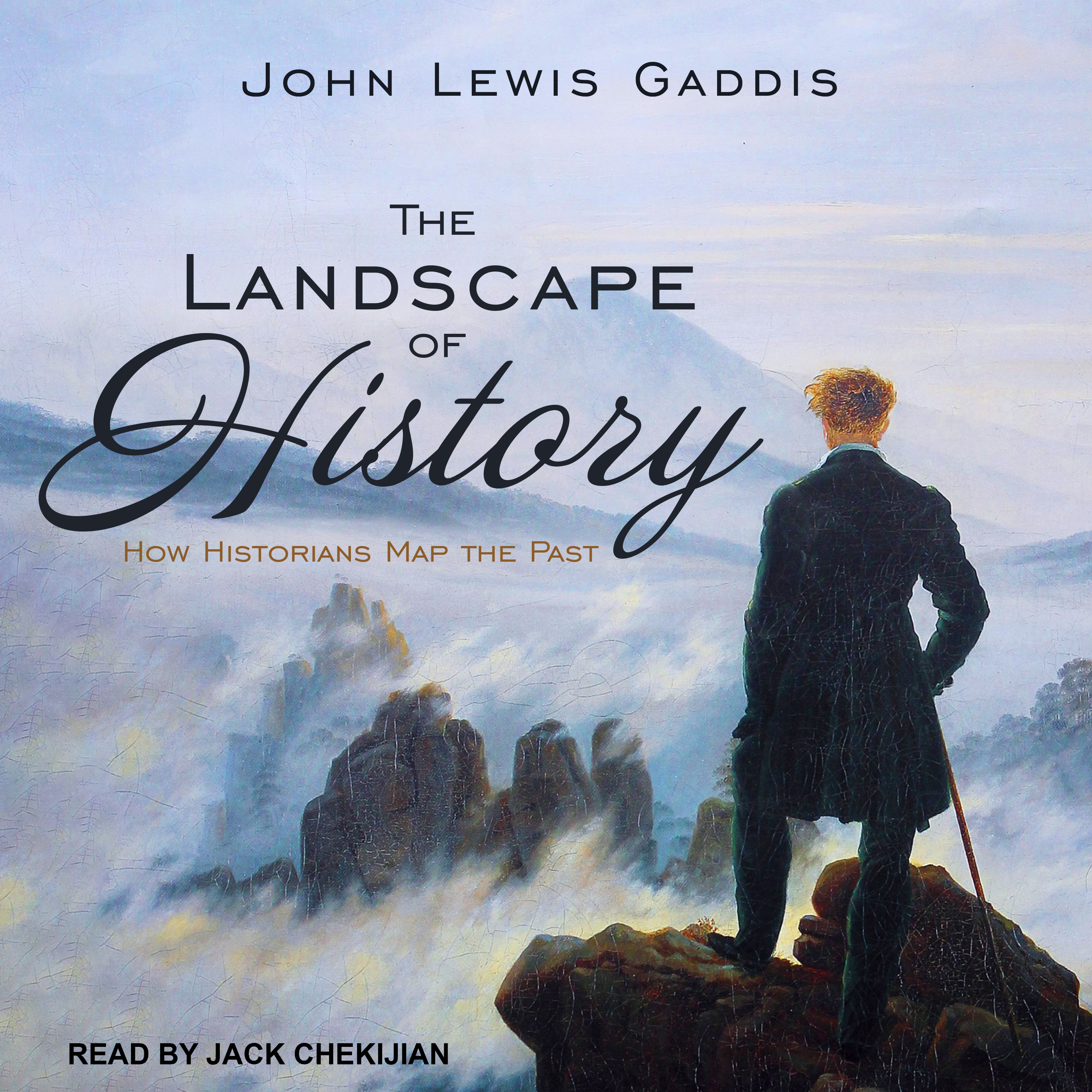 Printable The Landscape of History: How Historians Map the Past Audiobook Cover Art