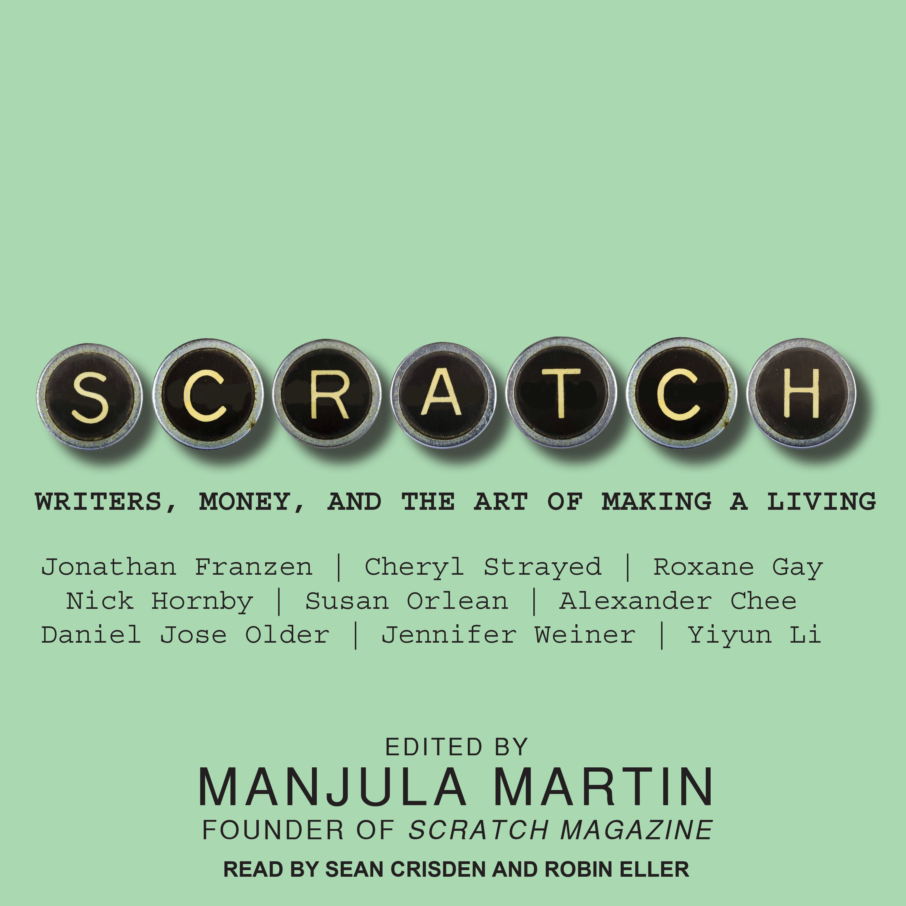 Printable Scratch: Writers, Money, and the Art of Making a Living Audiobook Cover Art