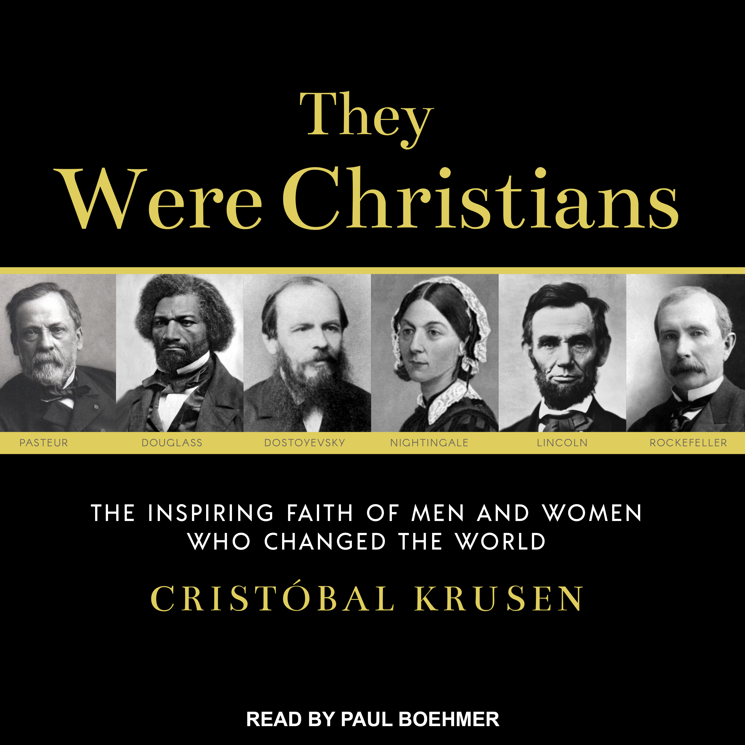 Printable They Were Christians: The Inspiring Faith of Men and Women Who Changed the World Audiobook Cover Art