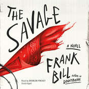 The Savage Audiobook, by Frank Bill