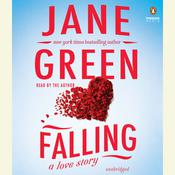 Falling: A Love Story, by Jane Green