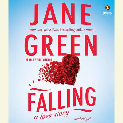Falling: A Love Story Audiobook, by Jane Green