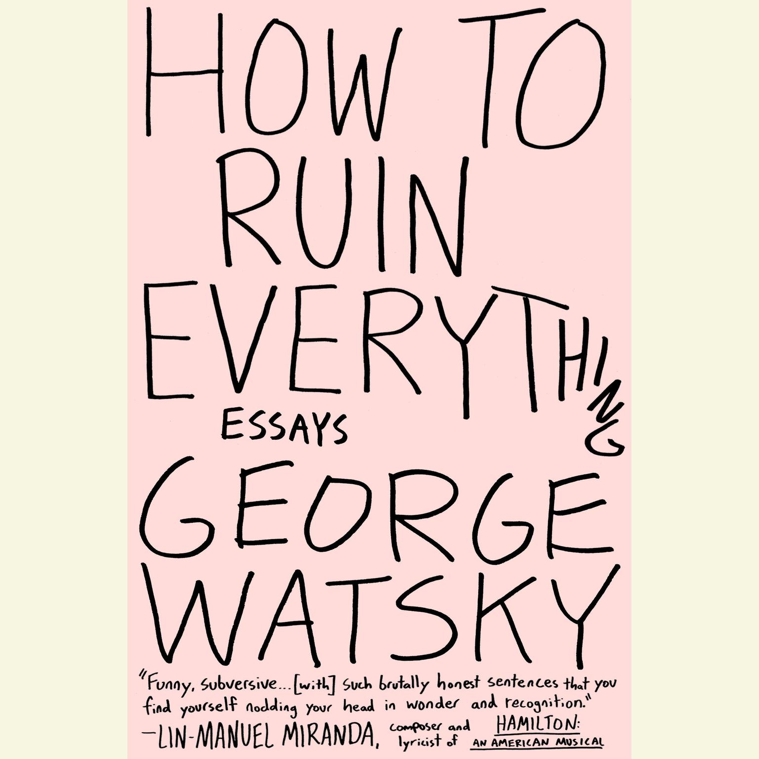 Printable How to Ruin Everything: Essays Audiobook Cover Art