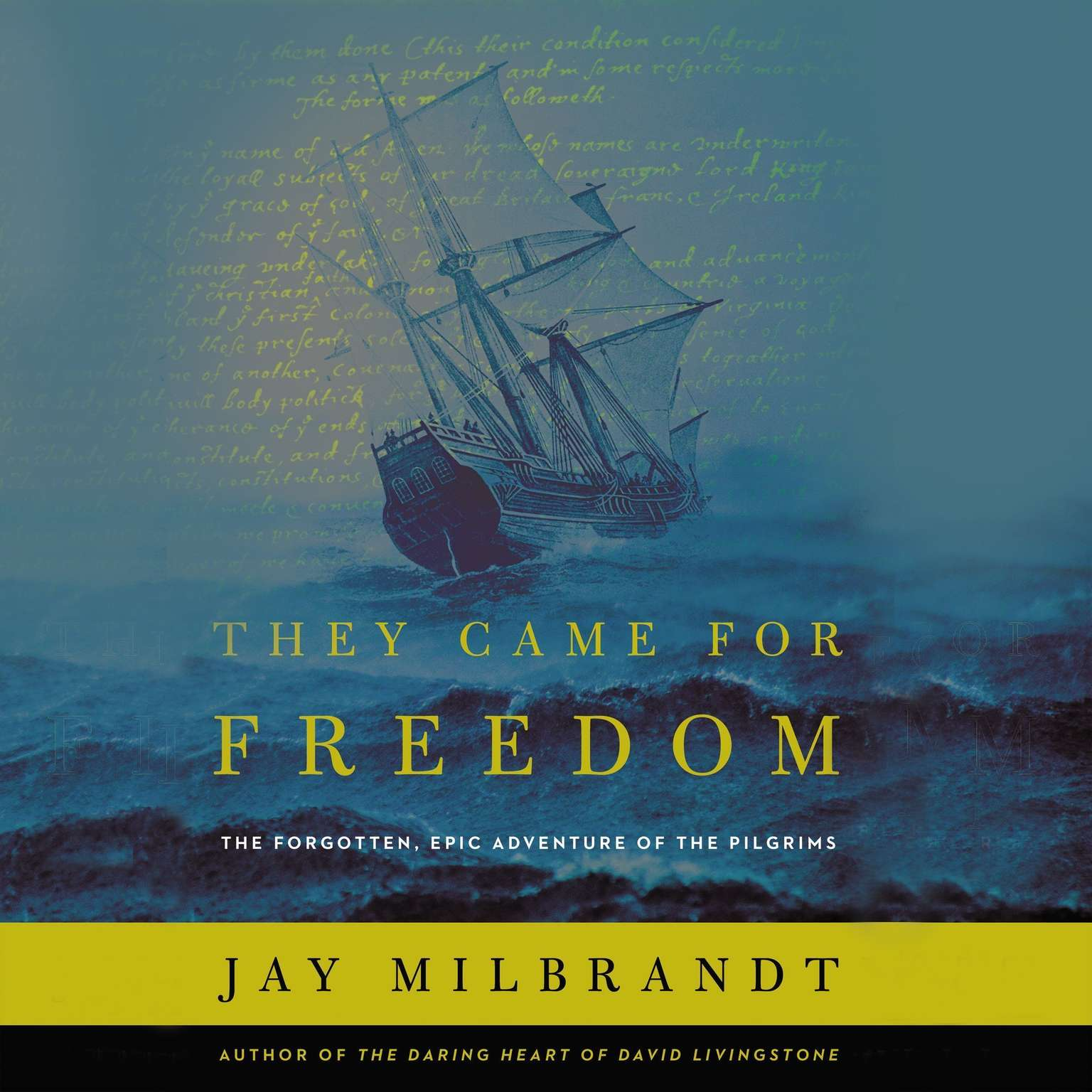 Printable They Came for Freedom: The Forgotten, Epic Adventure of the Pilgrims Audiobook Cover Art