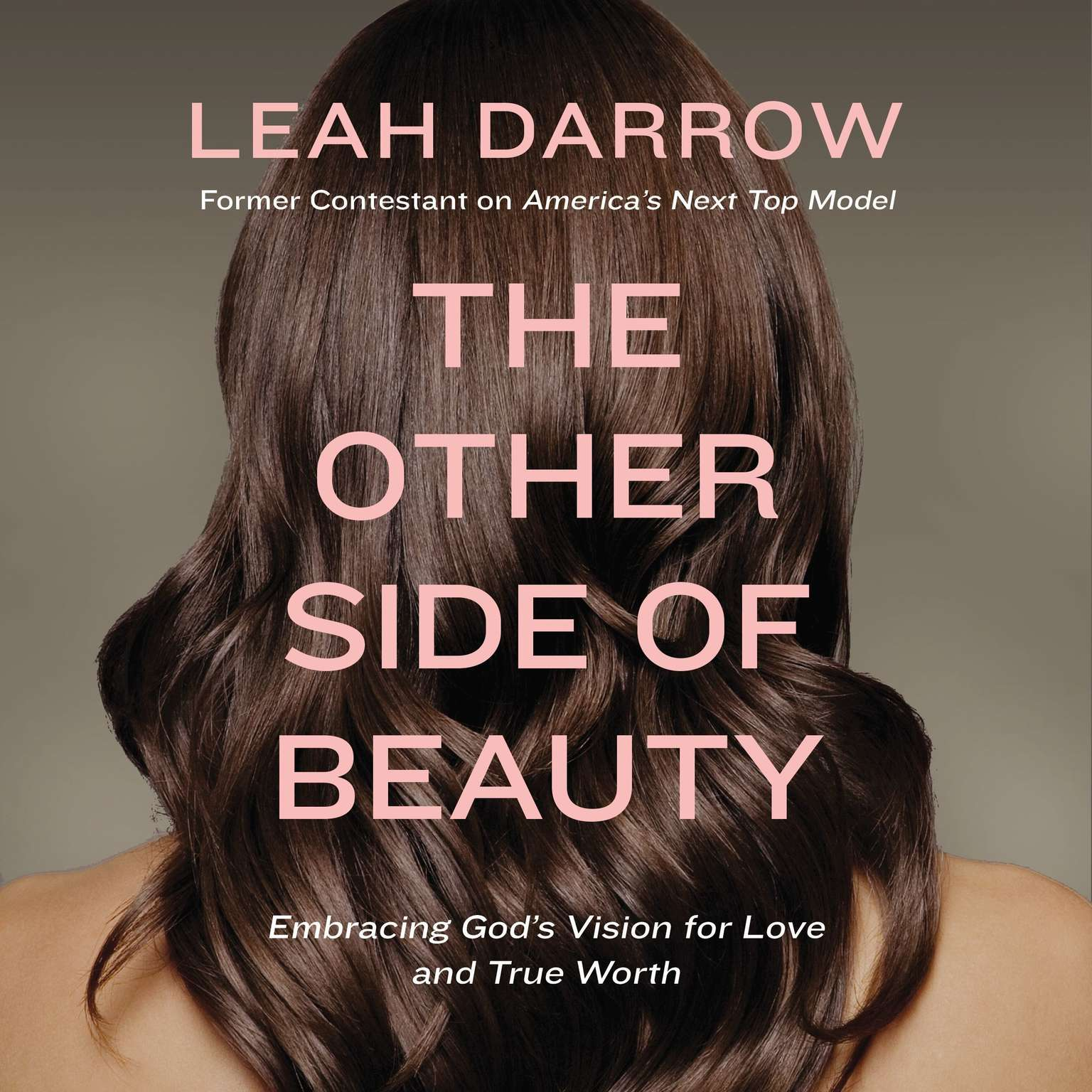 Printable The Other Side of Beauty: Embracing God's Vision for Love and True Worth Audiobook Cover Art