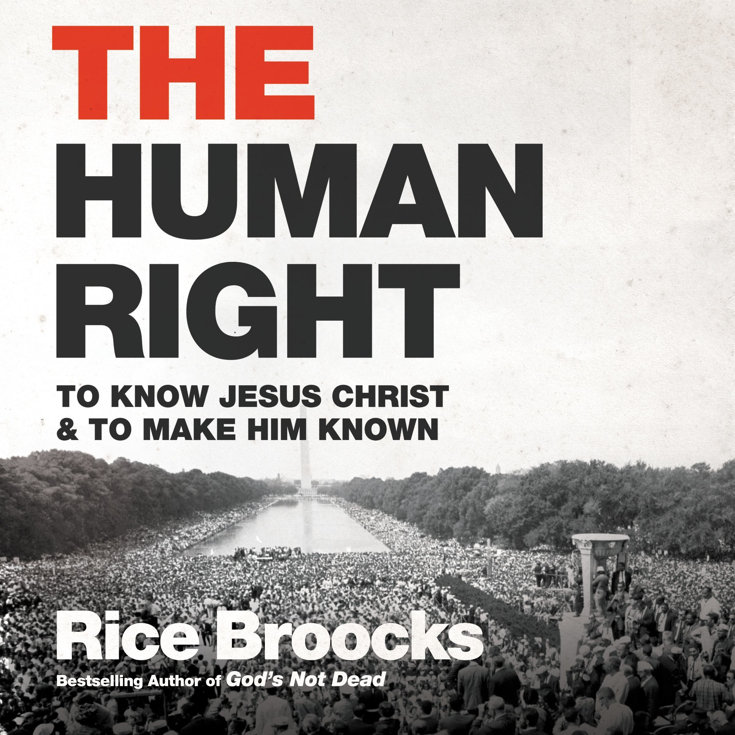 Printable The Human Right: To Know Jesus Christ and to Make Him Known Audiobook Cover Art