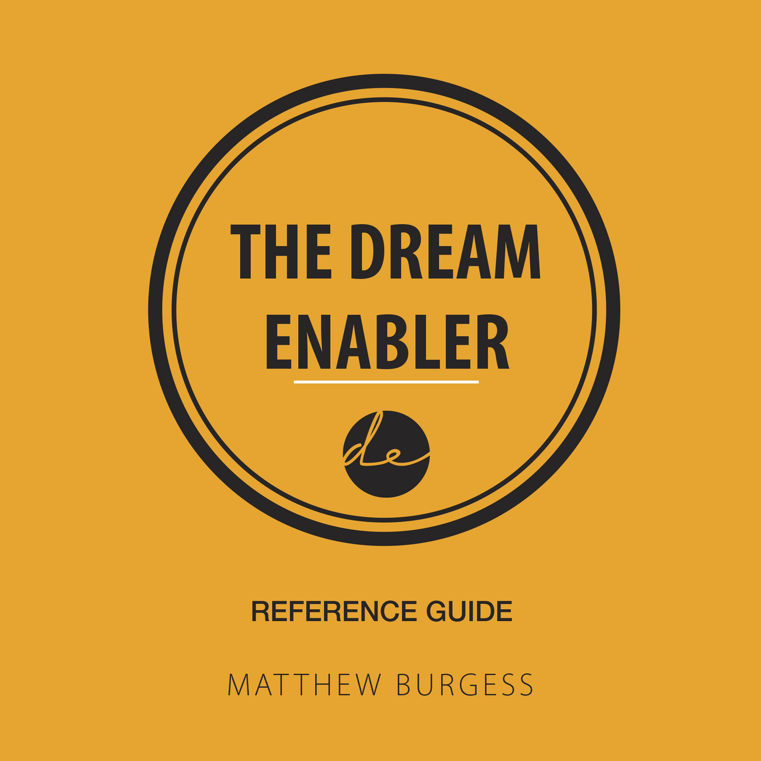 Printable The Dream Enabler Reference Guide Audiobook Cover Art