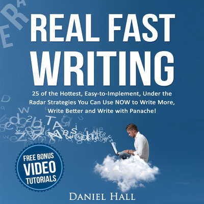 Real Fast Writing Audiobook, by Daniel Hall