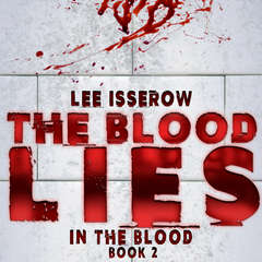 The Blood Lies Audiobook, by Lee Isserow