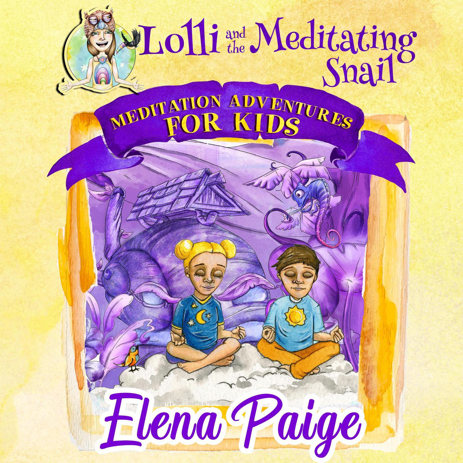 Printable Lolli and the Meditating Snail (Meditation Adventures for Kids - volume 4) Audiobook Cover Art