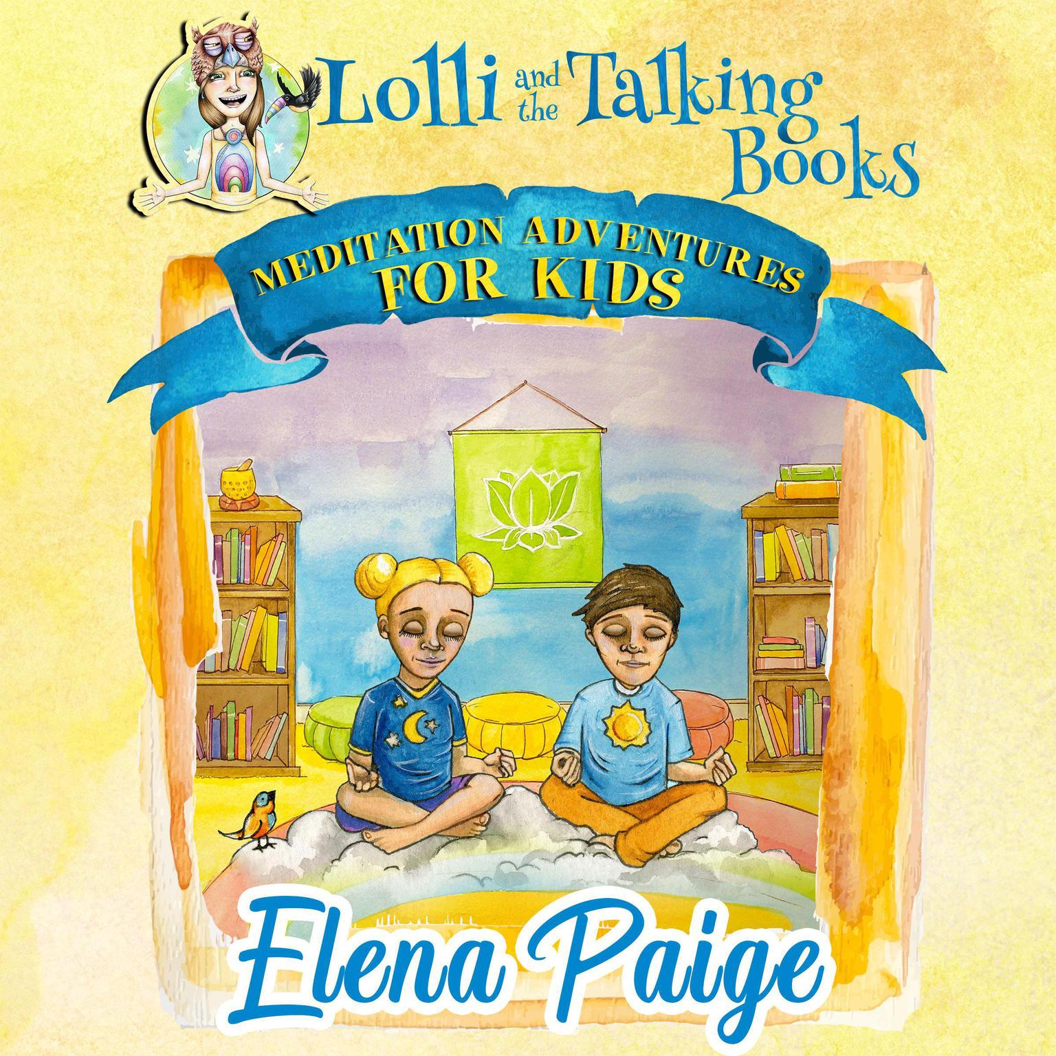 Printable Lolli and the Talking Books (Meditation Adventures for Kids - volume 3) Audiobook Cover Art
