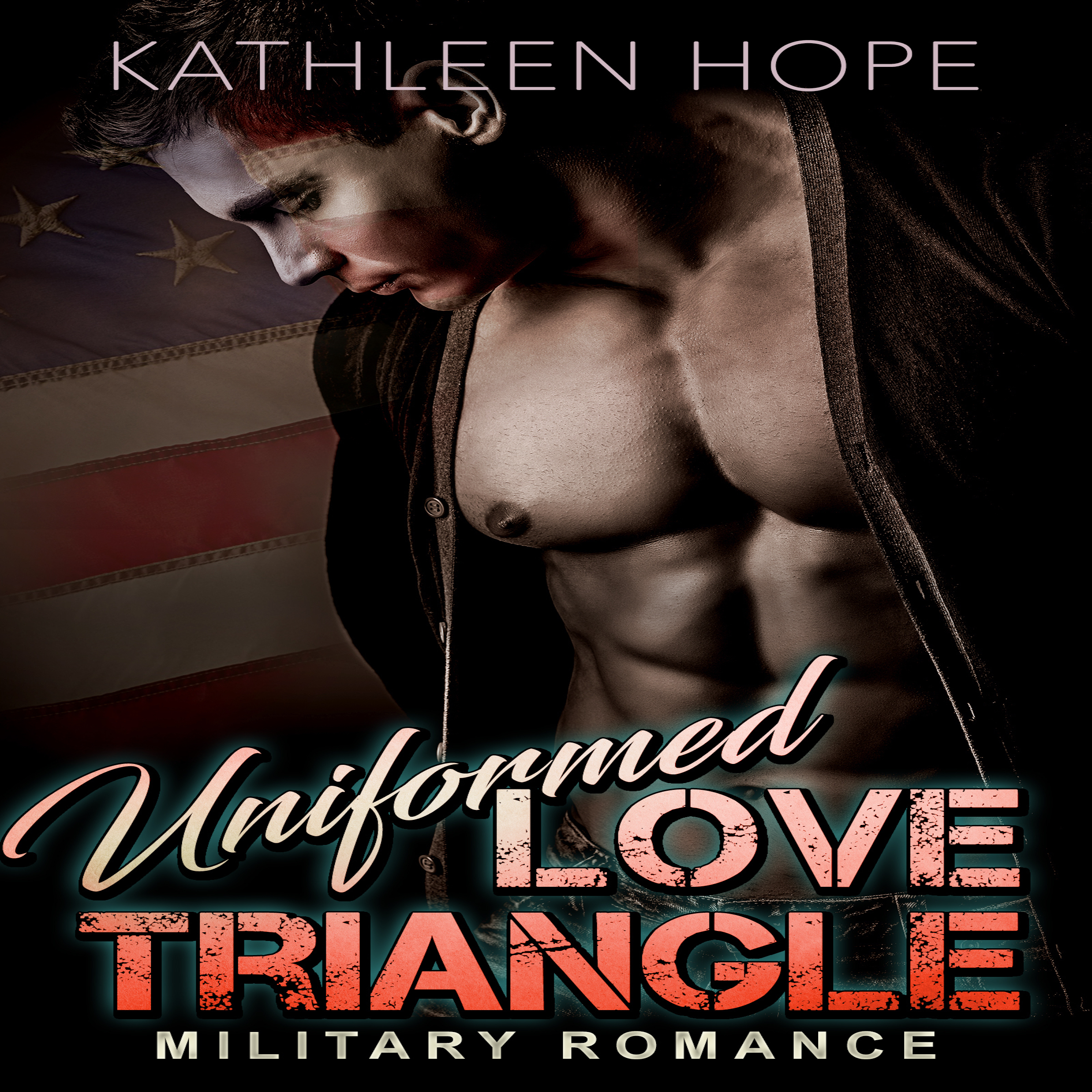 Printable Military Romance: Uniformed Love Triangle Audiobook Cover Art