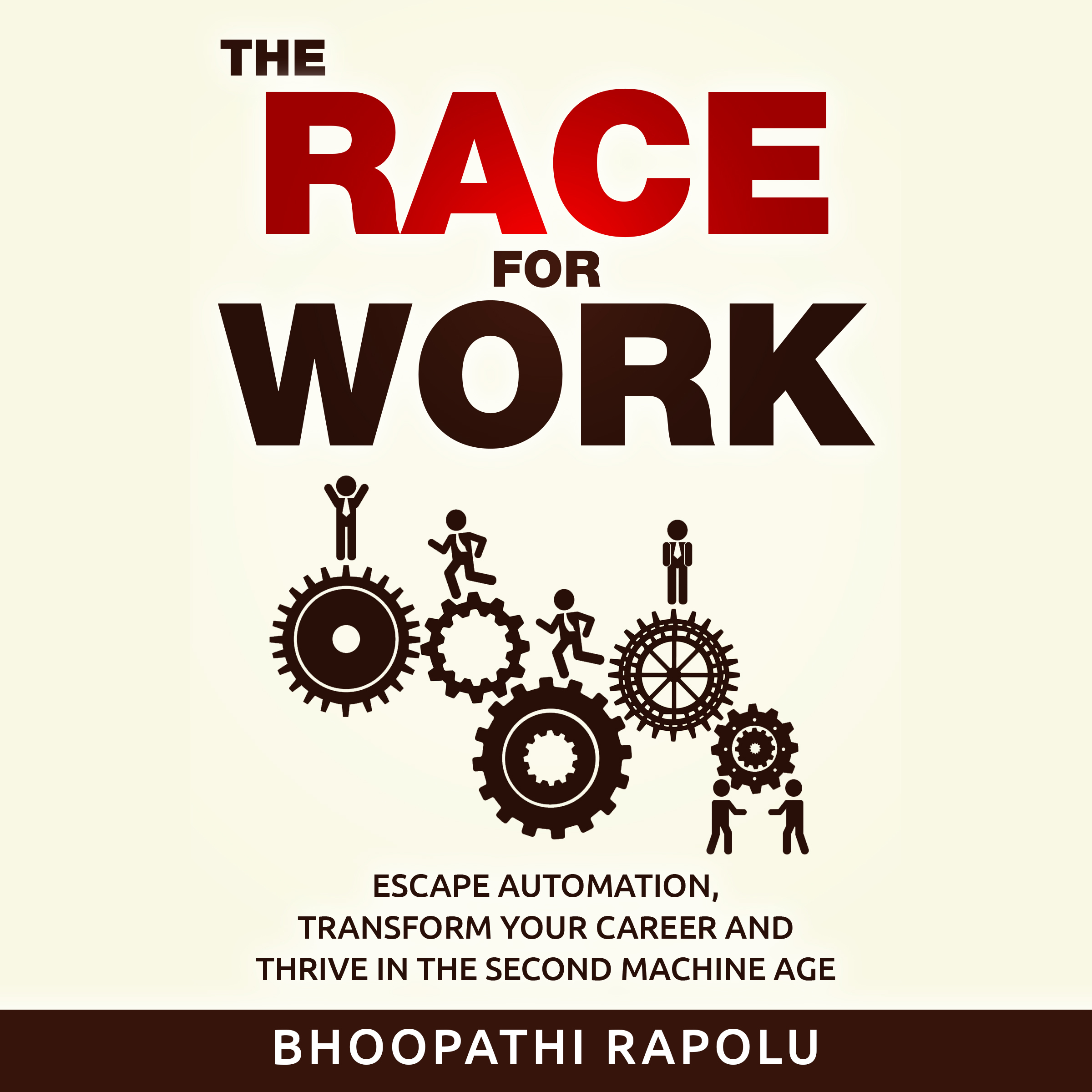 Printable The Race for Work: Escape Automation, Transform Your Career and Thrive in the Second Machine Age Audiobook Cover Art
