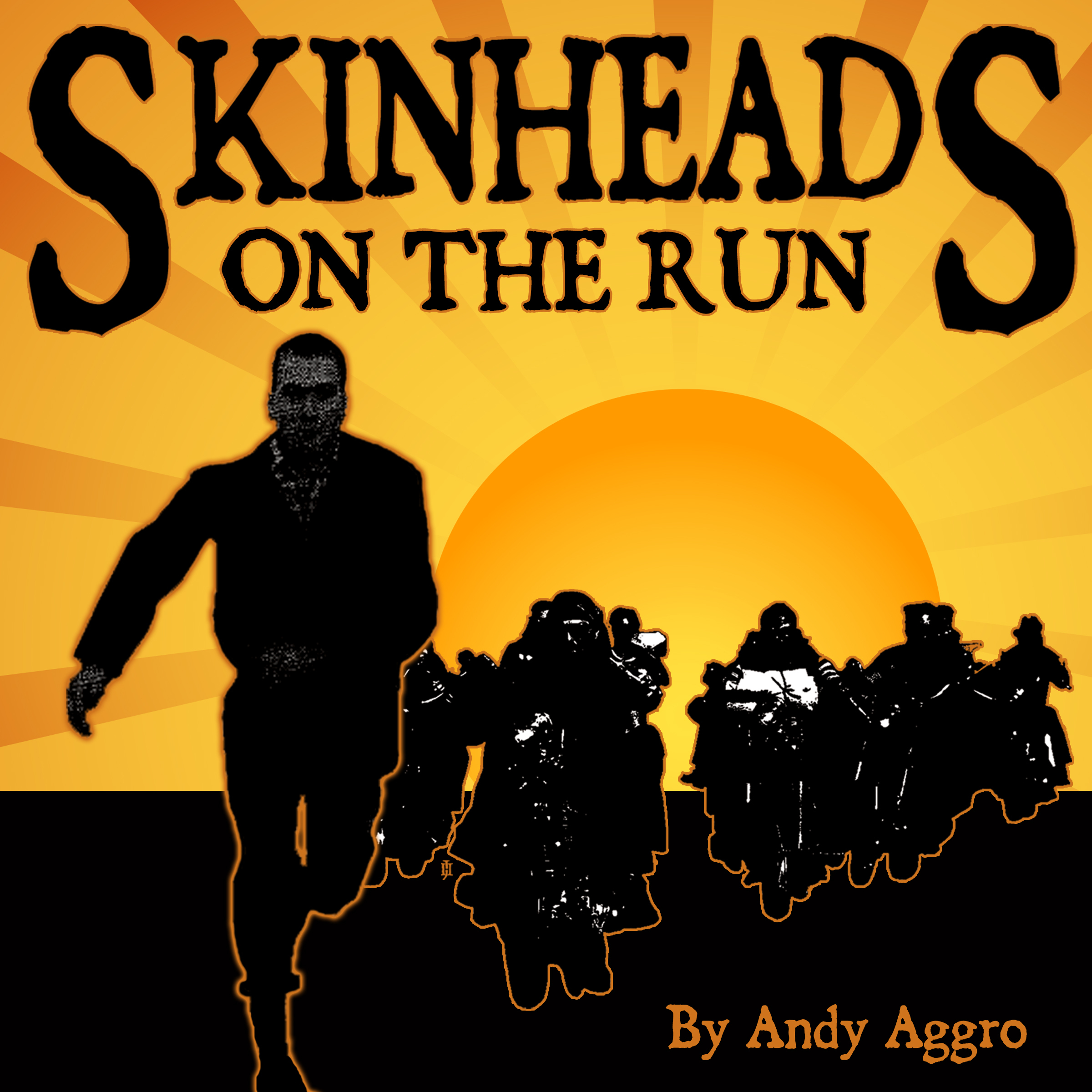 Printable Skinheads On The Run  Audiobook Cover Art