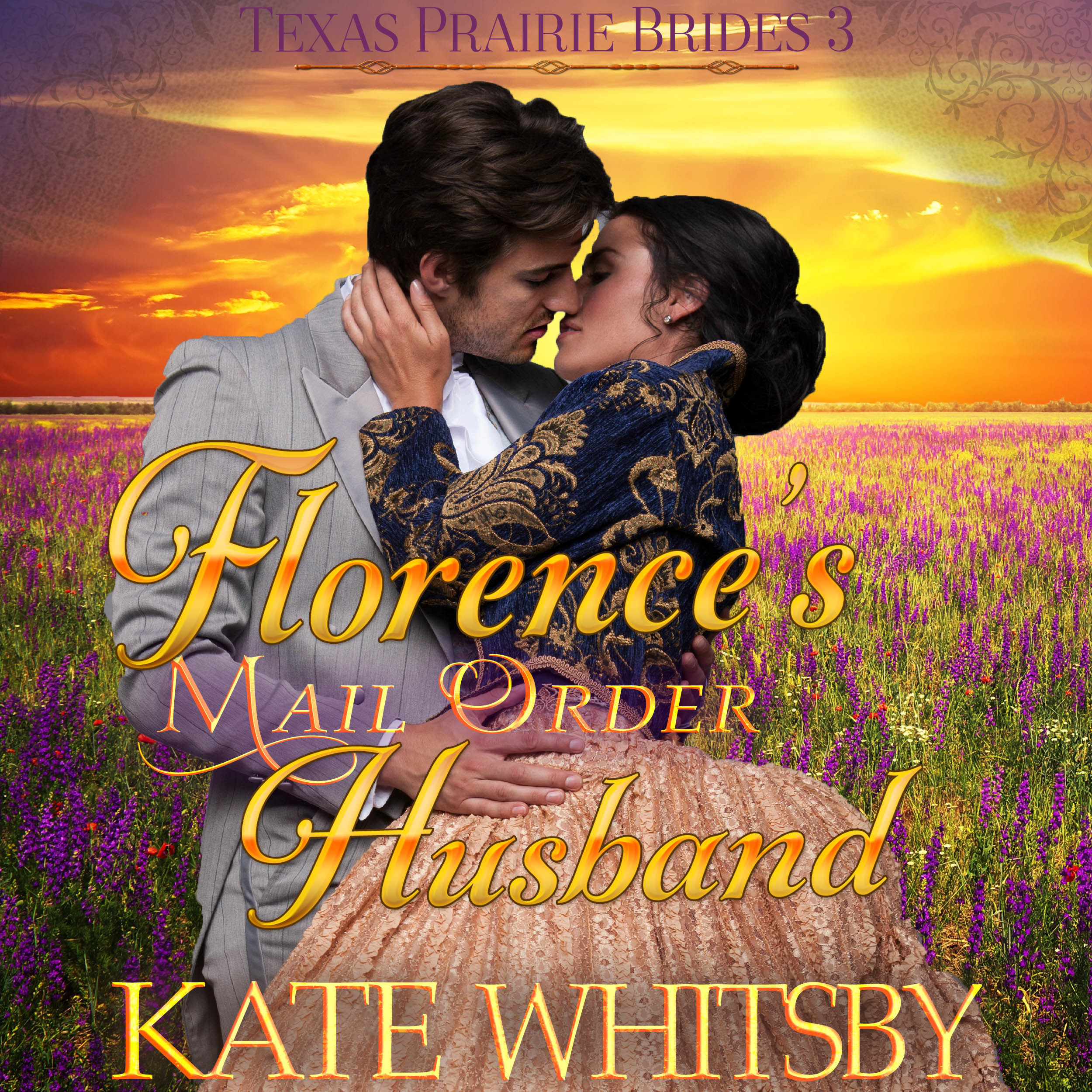 Printable Florence's Mail Order Husband (Texas Prairie Brides, Book 3) Audiobook Cover Art