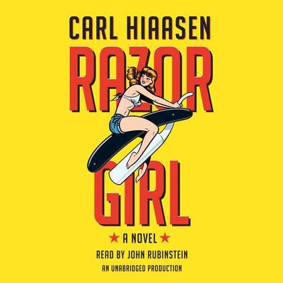 Razor Girl: A novel Audiobook, by Carl Hiaasen