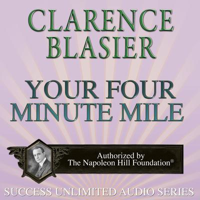 Your Four Minute Mile Audiobook, by Clarence Blasier