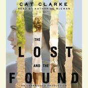 The Lost and the Found, by Cat Clarke