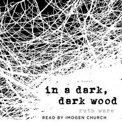 In a Dark, Dark Wood Audiobook, by