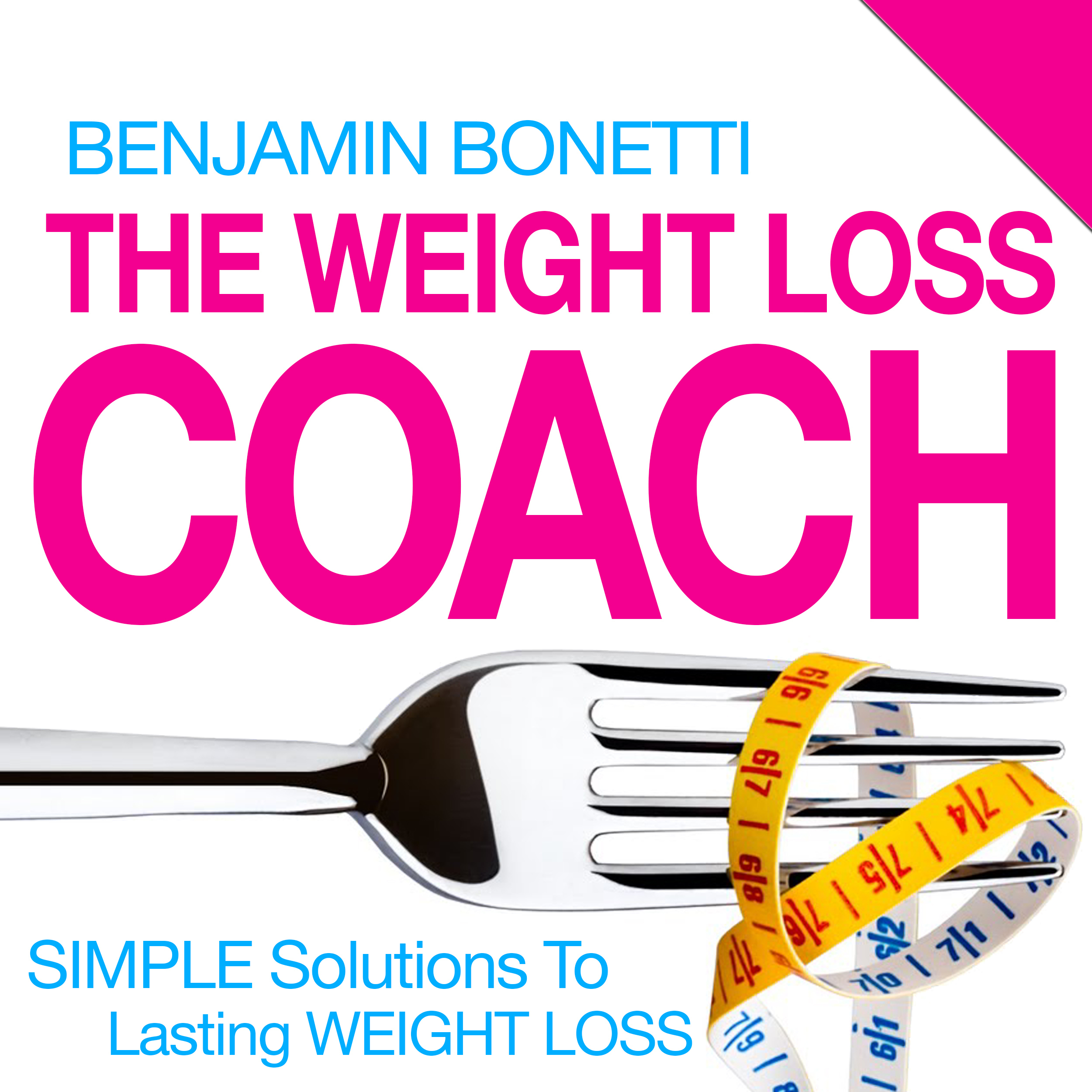 Printable The Weight Loss Coach : Simple Solutions To Lasting Weight Loss Audiobook Cover Art