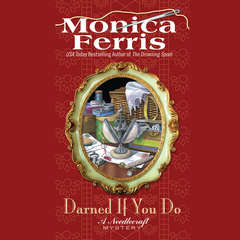 Darned if You Do: A Needlecraft Mystery Audiobook, by Monica Ferris