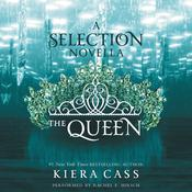 The Queen: A Novella, by Kiera Cass