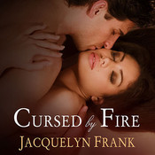 Cursed by Fire, by Jacquelyn Frank