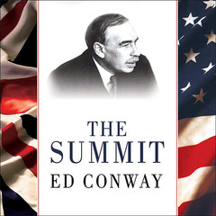 The Summit: Bretton Woods, 1944: J. M. Keynes and the Reshaping of the Global Economy Audiobook, by Ed Conway
