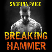 Breaking Hammer Audiobook, by Sabrina Paige