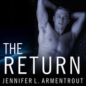 The Return, by Jennifer L. Armentrout, Justine Eyre, Paul Boehmer