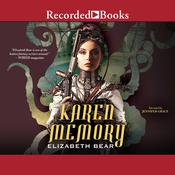 Karen Memory Audiobook, by Elizabeth Bear