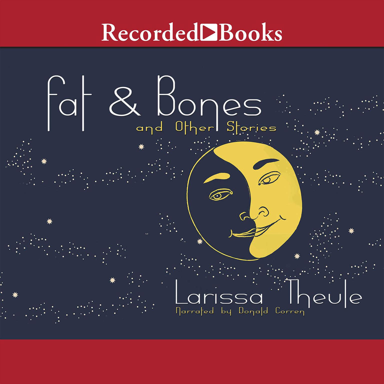 Printable Fat & Bones: And Other Stories Audiobook Cover Art
