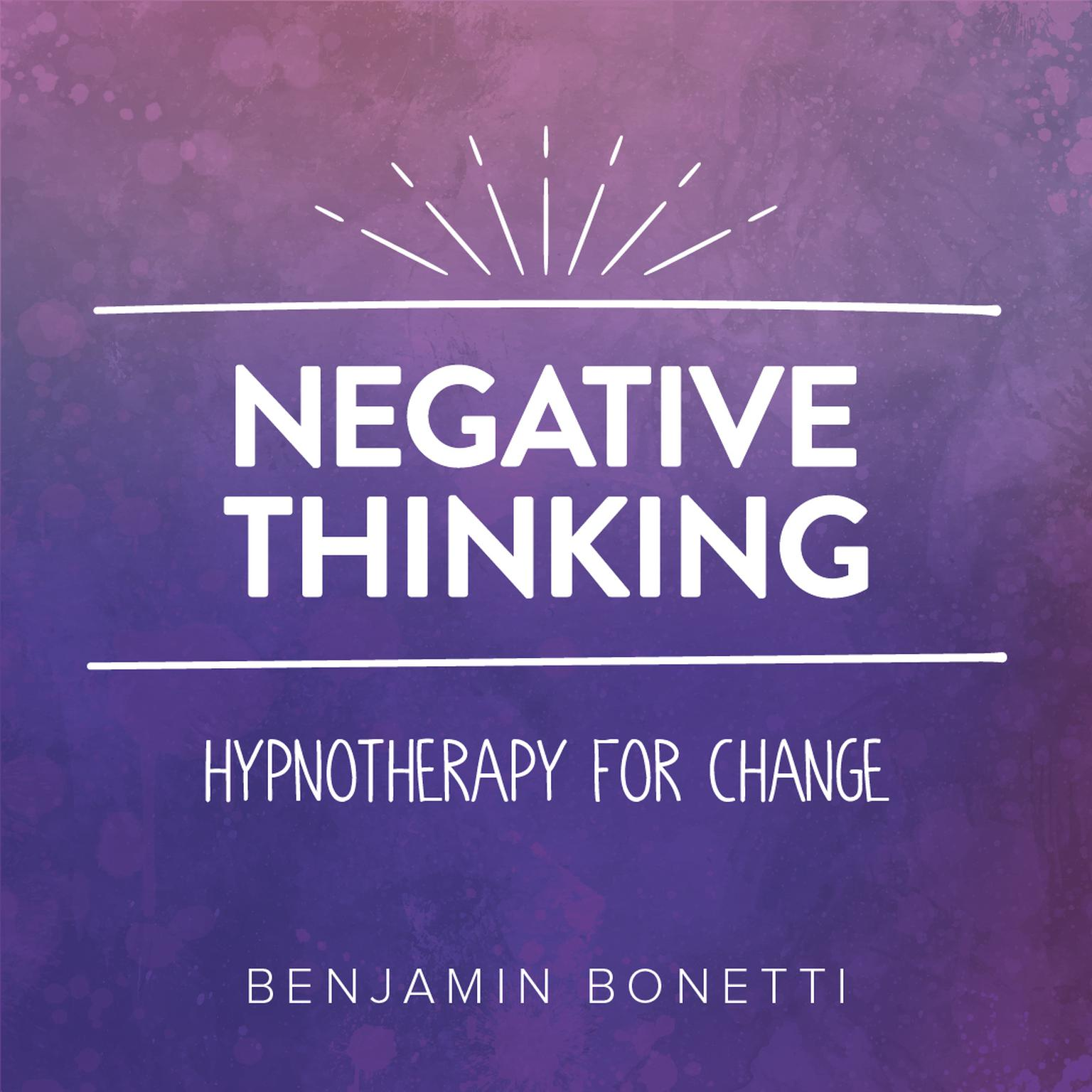 Printable Negative Thinking—Hypnotherapy for Change Audiobook Cover Art