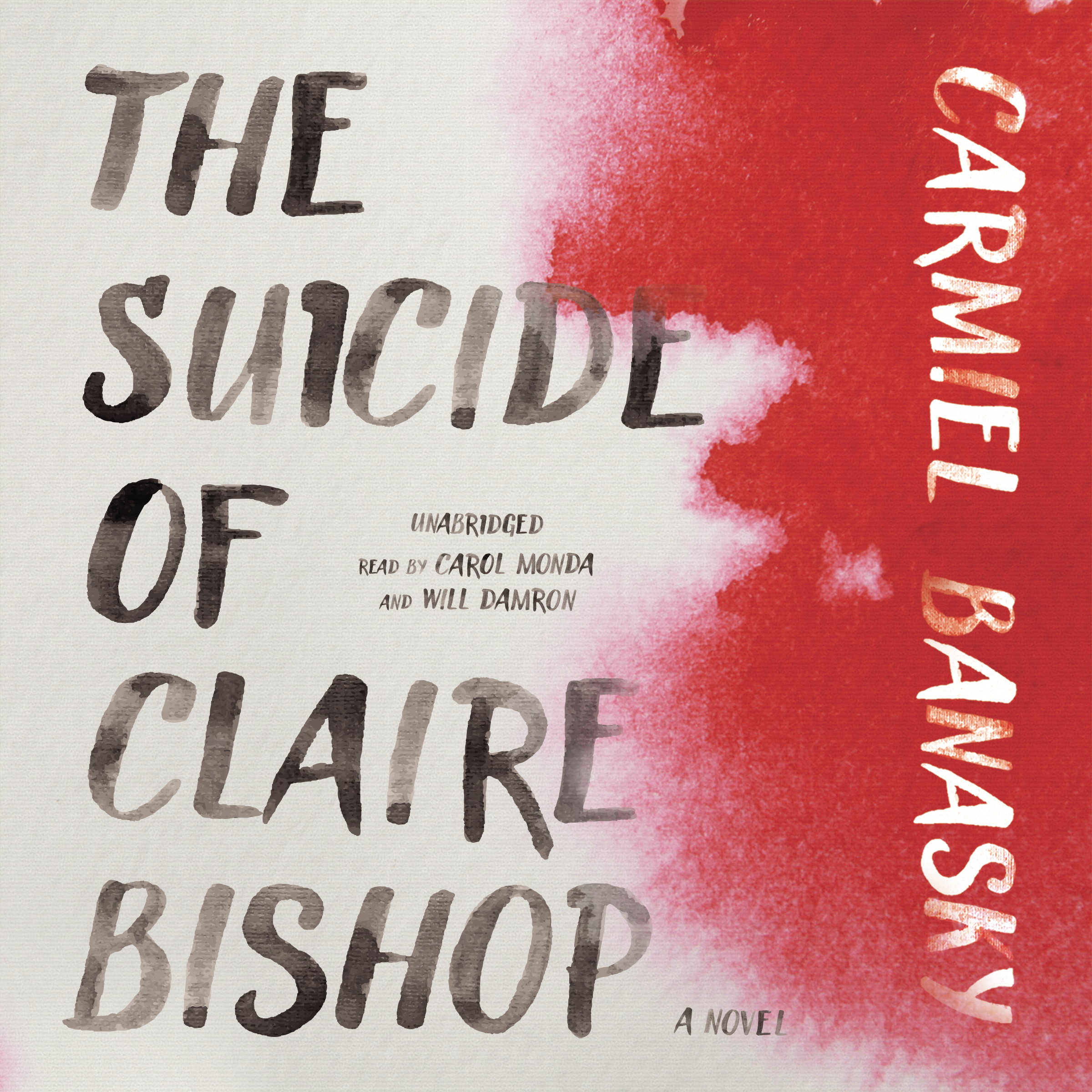 Printable The Suicide of Claire Bishop: A Novel Audiobook Cover Art