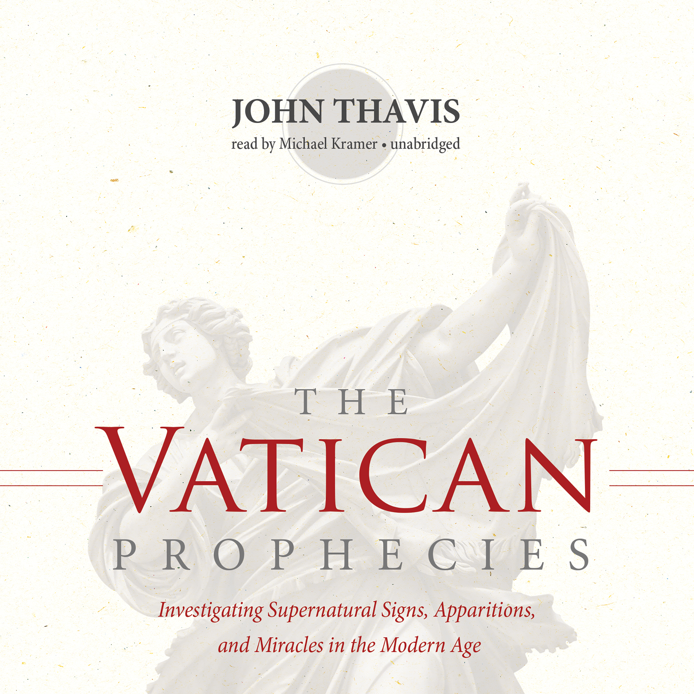 Printable The Vatican Prophecies: Investigating Supernatural Signs, Apparitions, and Miracles in the Modern Age Audiobook Cover Art