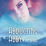 Abducting Abby Audiobook, by S. E. Smith
