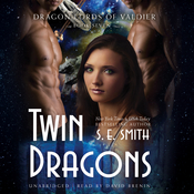 Twin Dragons Audiobook, by S. E. Smith, S.E. Smith