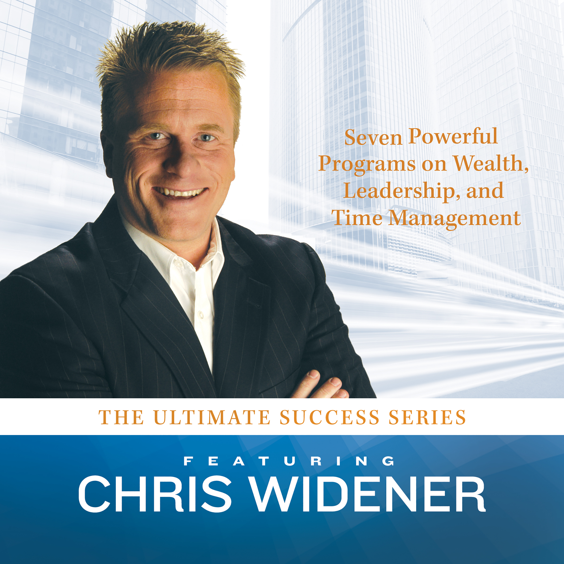 Printable The Ultimate Success Series: Seven Powerful Programs on Wealth, Leadership, and Time Management Audiobook Cover Art