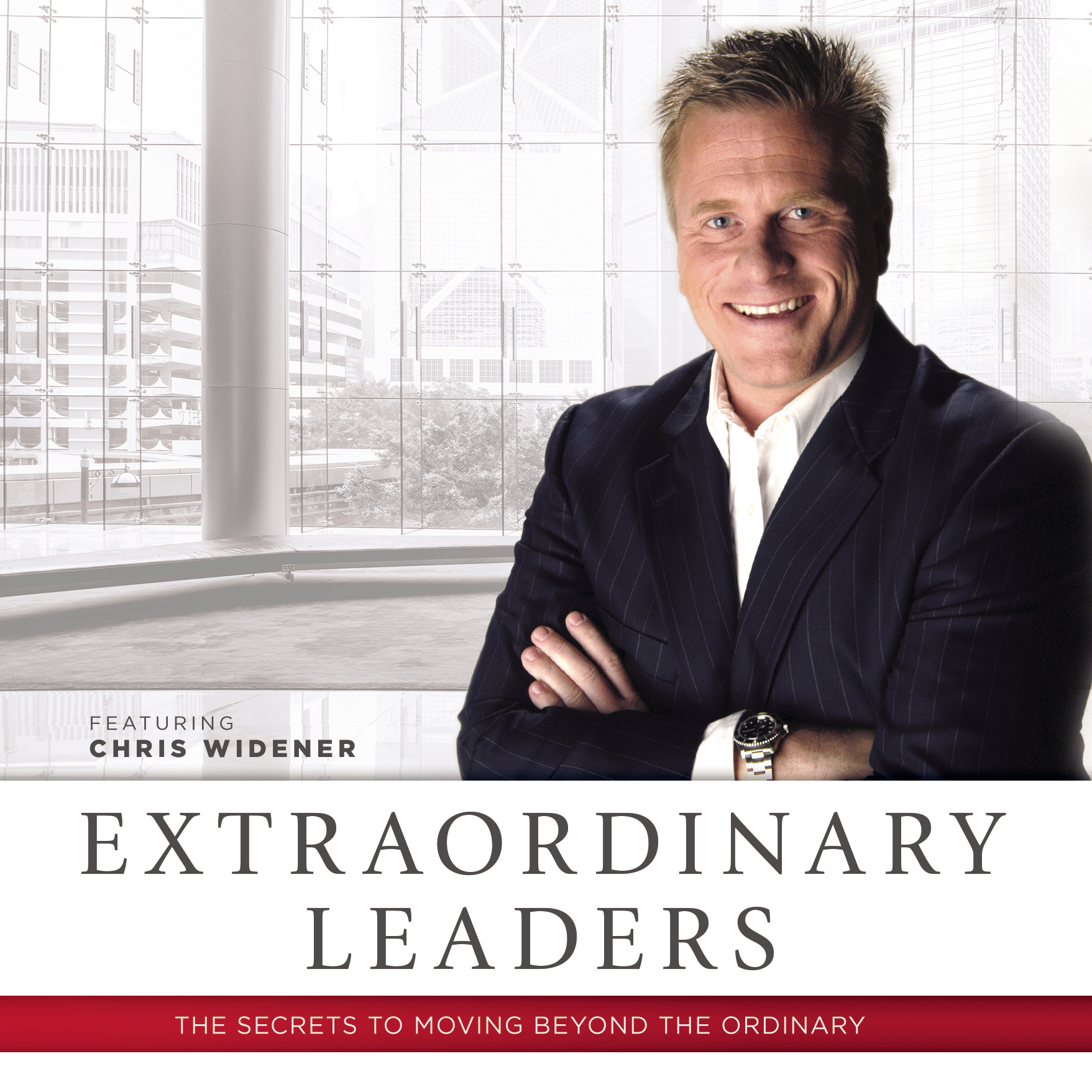 Printable Extraordinary Leaders: The Secrets to Moving beyond the Ordinary Audiobook Cover Art