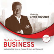 Made for Success in Business: Leadership Interviews on Finance, Strategy, and Teamwork Audiobook, by Chris Widener