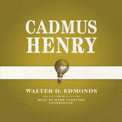 Cadmus Henry Audiobook, by Walter D. Edmonds