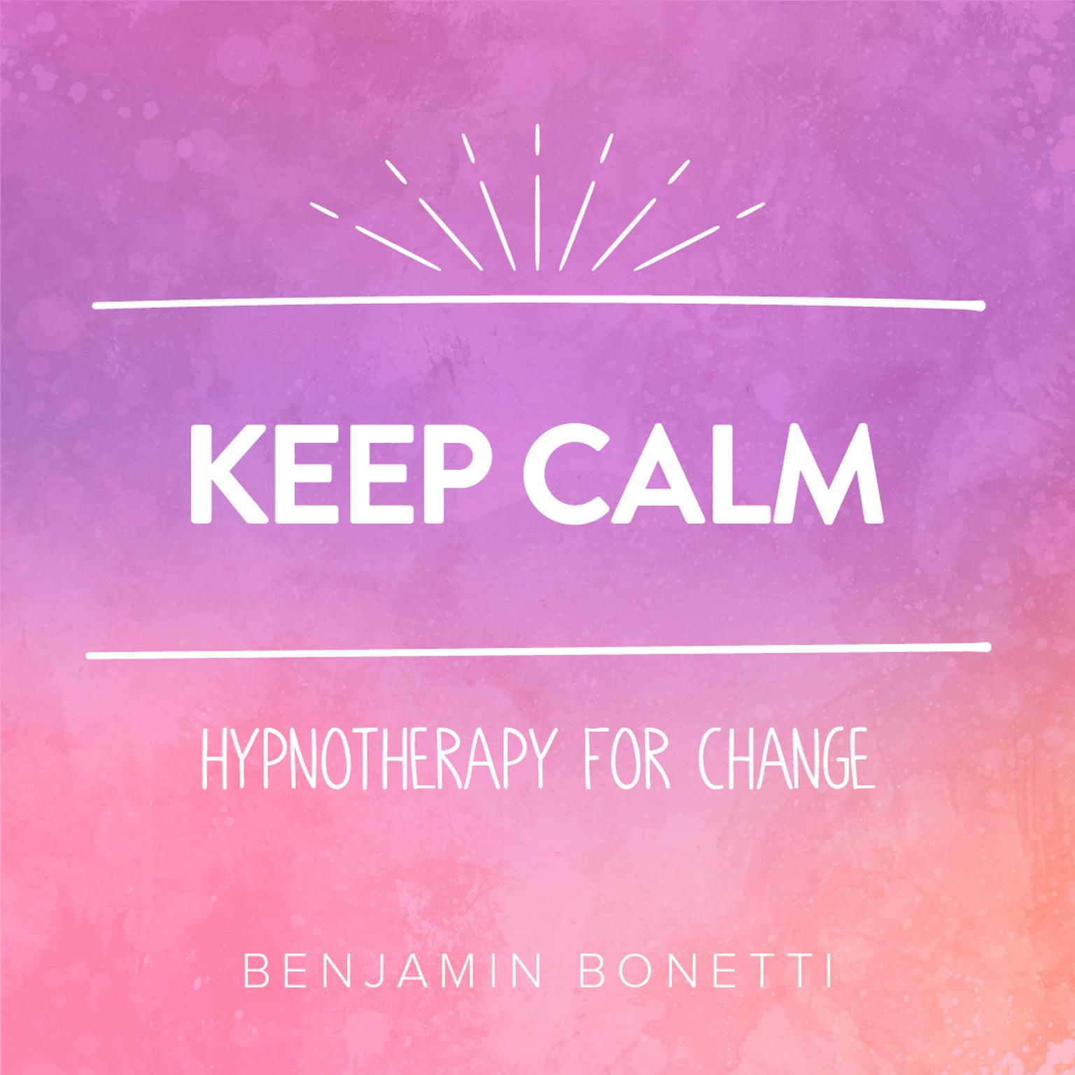 Printable Keep Calm - Hypnotherapy For Change Audiobook Cover Art