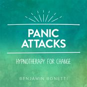 Panic Attacks - Hypnotherapy For Change Audiobook, by Benjamin  Bonetti