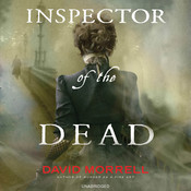 Inspector of the Dead, by David Morrell