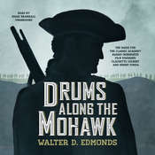 Drums along the Mohawk Audiobook, by Walter D. Edmonds