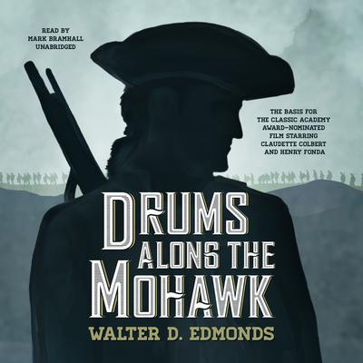 Drums along the Mohawk Audiobook, by Walter D. Edmonds