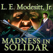 Madness in Solidar, by L. E. Modesitt