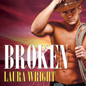 Broken Audiobook, by Laura Wright